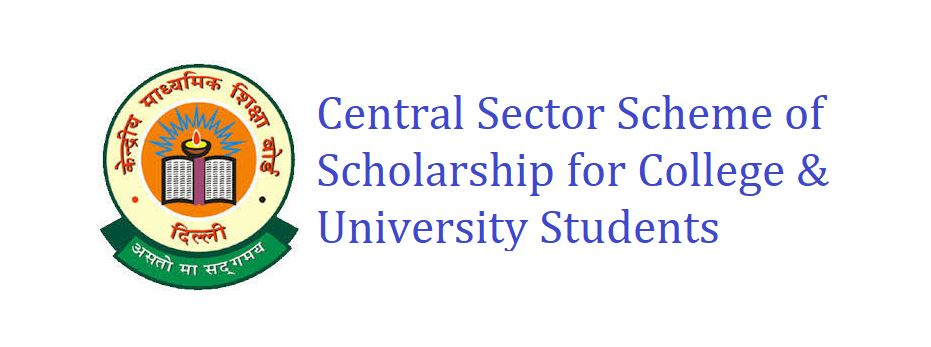 Central Sector Scheme of Scholarship for College & University Students