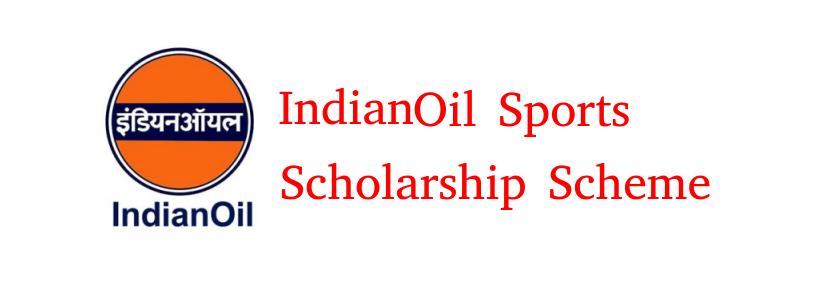 Indian Oil Sports Scholarship Scheme
