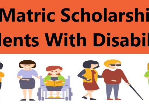 Post Matric Scholarship For Students With Disabilities