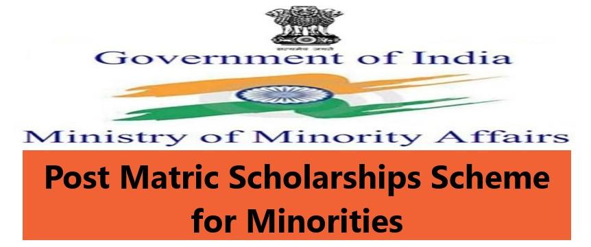 Post Matric Scholarships Scheme for Minorities