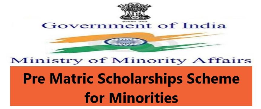 Pre Matric Scholarships Scheme for Minorities