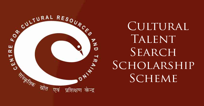 Cultural Talent Search Scholarship Scheme by CCRT - Complete Guide