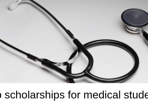 top 5 medical scholarship