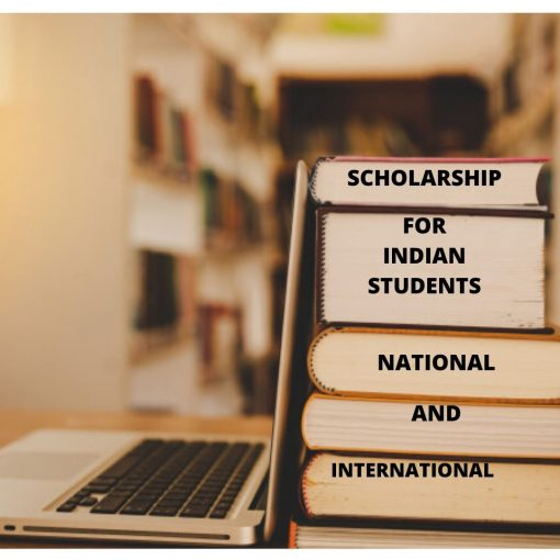 scholarships for Indian students- National and International